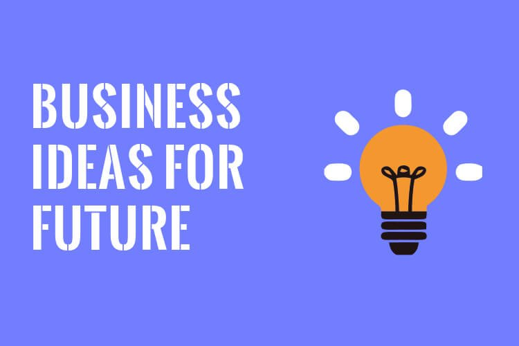 15 Best Future Business Ideas With Low Investment And High Profit