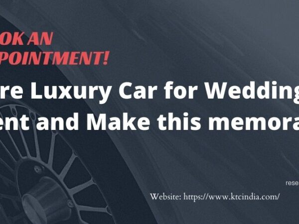 Hire Luxury Car For Wedding On Rent And Make This Memorable