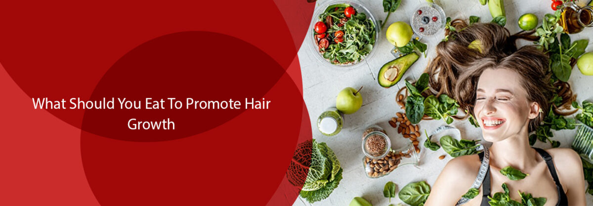What You Should Eat To Promote Hair Growth
